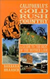 cover of California's Gold Rush Country: A Guide to the Best of the Mother Lode