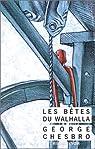 Les bêtes du Walhalla