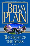 The Sight of the Stars: A Novel (0385336837) by Belva Plain