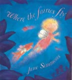 Jane Simmons Where The Fairies Fly
