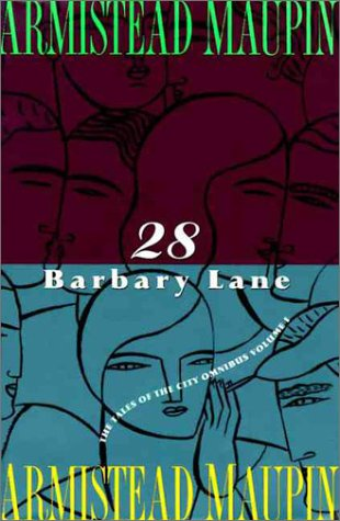 28 Barbary Lane: A 'Tales of the City' Omnibus, Armistead Maupin