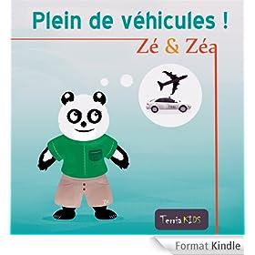 Z� et Z�a - Plein de v�hicules ! (Ebook illustr� pour les enfants) (Z� et Z�a - Plein de ! t. 2)