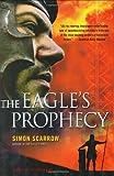 The Eagle's Prophecy Simon Scarrow