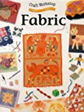 img - for Fabric (Craft Workshop) book / textbook / text book