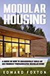 Modular Housing: A Guide on How to Su...