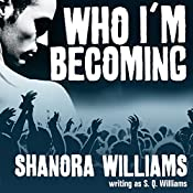 Who I'm Becoming: FireNine, Book 4 | [S. Q. Williams]