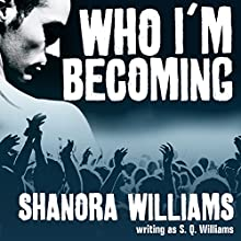 Who I'm Becoming: FireNine, Book 4 (       UNABRIDGED) by S. Q. Williams Narrated by Christian Fox, Veronica Meunch