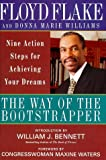 img - for The Way of the Bootstrapper: Nine Action Steps for Achieving Your Dreams book / textbook / text book