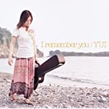 I remember you (��������)(DVD�t)YUI�ɂ��