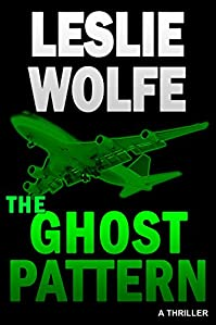 The Ghost Pattern: A Thriller by Leslie Wolfe ebook deal