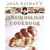 Joan Nathan's Jewish Holiday Cookbook ~ Joan Nathan