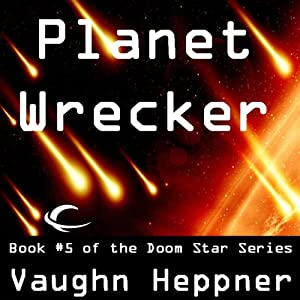 Planet Wrecker: Doom Star, Book 5 | [Vaughn Heppner]