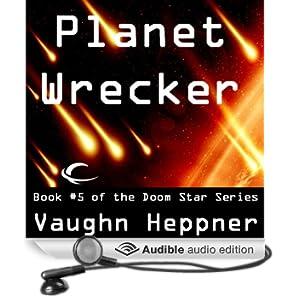 Planet Wrecker: Doom Star, Book 5