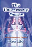 img - for The Unnecessary Woman book / textbook / text book