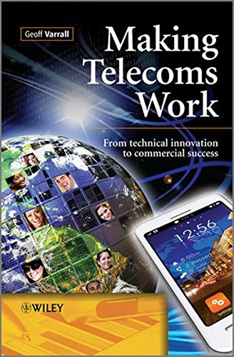 making-telecoms-work-from-technical-innovation-to-commercial-success