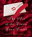 The Art of the Erotic Love Letter