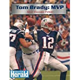 Tom Brady: Most Valuable Patriot