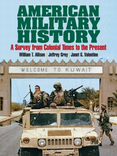 American Military History: A Survey from Colonial