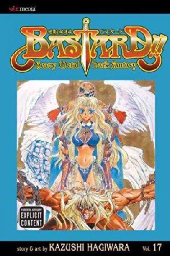 Bastard!! Heavy Metal Dark Fantasy, Vol. 17 by Kazushi Hagiwara (2008-07-08)