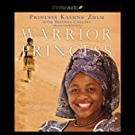 Warrior Princess: Fighting for Life With Courage and Hope | Princess Kasune Zulu,Belinda A. Collins
