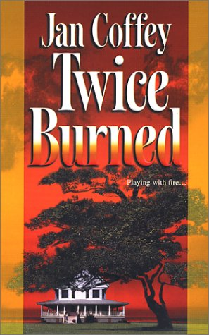 Image of Twice Burned (Mira Romantic Suspense)