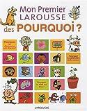 """Afficher """"Mon premier Larousse des pourquoi ?"""""""