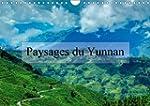 Paysages du Yunnan: Regards Sur la Ch...