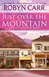 Just Over the Mountain (Grace Valley Trilogy)