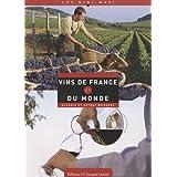 Vins de France et du monde : Alcools et autres boissons