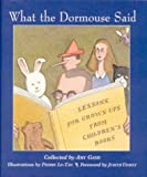 What the Dormouse Said: Lessons for Grownups from Childrens Books