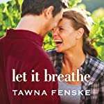 Let It Breathe | Tawna Fenske