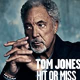 TOM JONES - HIT OR MISS