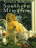 img - for Nathalie Dupree's Southern Memories: Recipes and Reminiscences book / textbook / text book