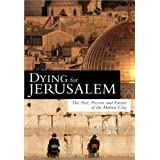 Dying For Jerusalemby Walter Laqueur