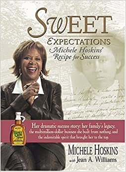 Sweet Expectations: Michele Hoskins' Recipe for Success: Michele