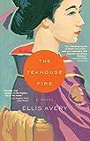 The Teahouse Fire
