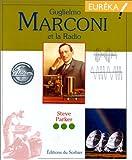 Guglielmo Marconi et la radio