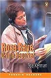 Rosa Raye- crime reporter