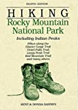 img - for Hiking Rocky Mountain National Park: Including Indian Peaks book / textbook / text book