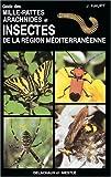 echange, troc Joachim Haupt, Hiroko Haupt - Guide des mille-pattes, arachnides et insectes de la région méditerranéenne