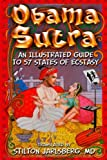 img - for The Obama Sutra: An Illustrated Guide To 57 States of Ecstasy book / textbook / text book