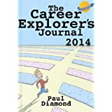 The Career Explorer's Journalby Paul Diamond