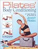 Pilates' Body Conditioning: A Program Based on the Techniques of Joseph Pilates