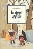 """Afficher """"La Dent d'Eve"""""""