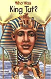 Who Was King Tut? (Who Was...?)