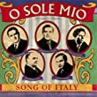 O Sole Mio: Song of Italy