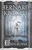 Bernard Knight The Grim Reaper (A Crowner John Mystery)