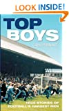 Top Boys: True Stories of Football's Hardest Men