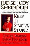Keep It Simple, Stupid: You
