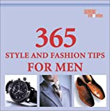 365 Style and Fashion Tips for Men